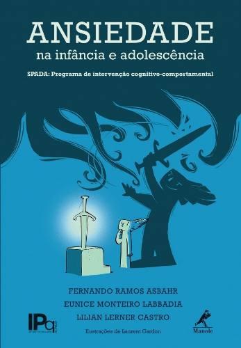 Ansiedade Na Infância E Adolescência  - LIVRARIA ODONTOMEDI