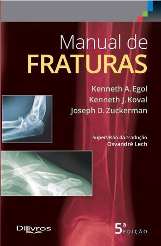 Manual De Fraturas   Para Consulta Rápida, Egol  - LIVRARIA ODONTOMEDI