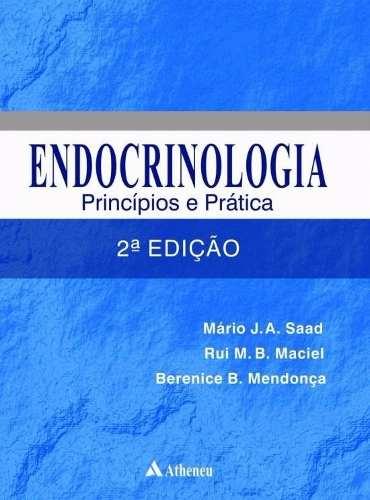 Livro Endocrinologia Princípios E Práticas  - LIVRARIA ODONTOMEDI