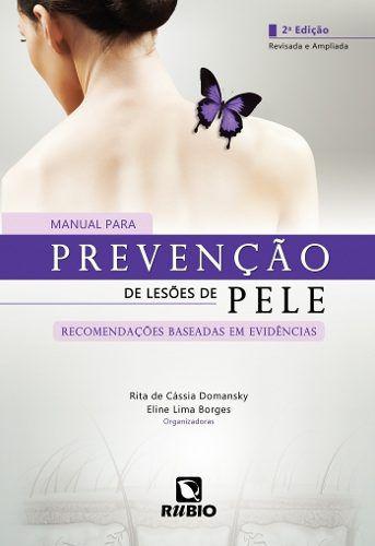 Livro Manual Para Prevenção De Lesões De Pele  - LIVRARIA ODONTOMEDI