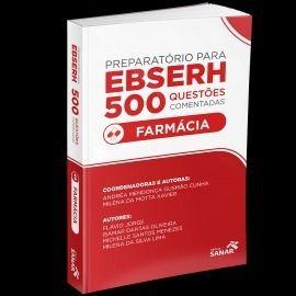 Livro Preparatório Para Ebserh Farmácia - 500 Questões Comentadas  - LIVRARIA ODONTOMEDI