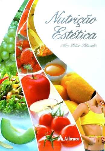 Livro Nutrição Estética  - LIVRARIA ODONTOMEDI