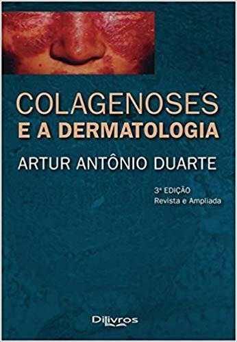 Livro Colagenoses E A Dermatologia, 3ª 2019  - LIVRARIA ODONTOMEDI