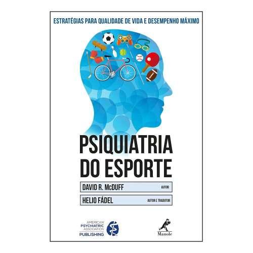 Psiquiatria Do Esporte Estratégias Para Qualidade De  - LIVRARIA ODONTOMEDI