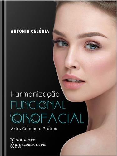 Livro Harmonização Funcional Orofacial - Celória  - LIVRARIA ODONTOMEDI