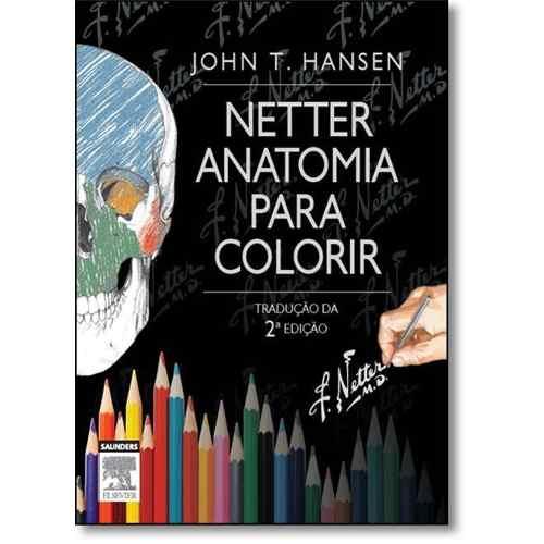 Netter Anatomia Para Colorir  - LIVRARIA ODONTOMEDI