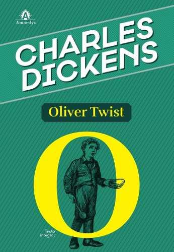 Oliver Twist, Dickens Charles  - LIVRARIA ODONTOMEDI