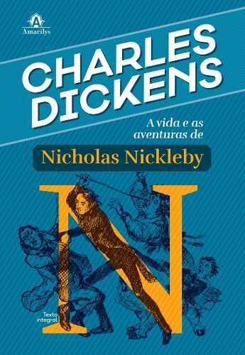A Vida E As Aventuras De Nicholas Nickleby  - LIVRARIA ODONTOMEDI