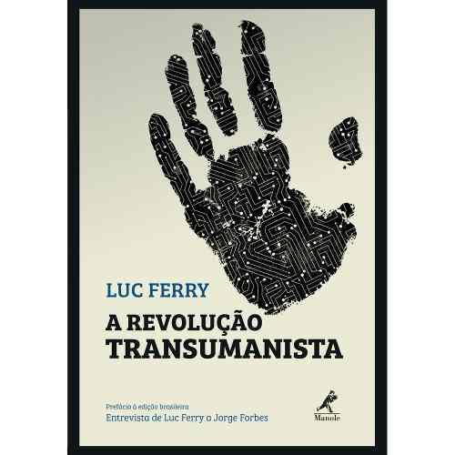 Livro A Revolução Transumanista  - LIVRARIA ODONTOMEDI