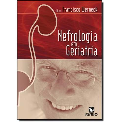 Livro Nefrologia Em Geriatria  - LIVRARIA ODONTOMEDI