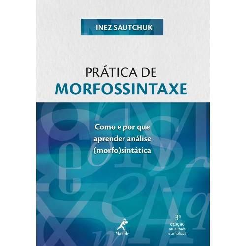 Livro Prática De Morfossintaxe  - LIVRARIA ODONTOMEDI