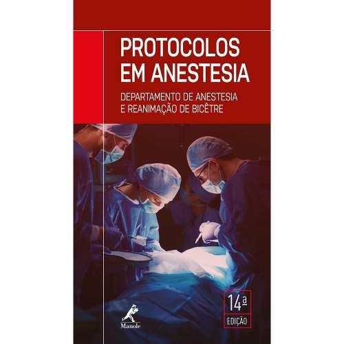 Livro Protocolos Em Anestesia - Departamento De Anestesia E Reanim  - LIVRARIA ODONTOMEDI