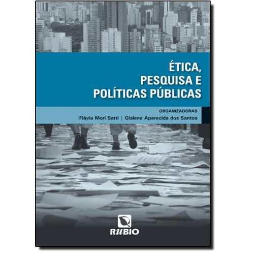 Livro Ética, Pesquisa E Políticas Públicas  - LIVRARIA ODONTOMEDI