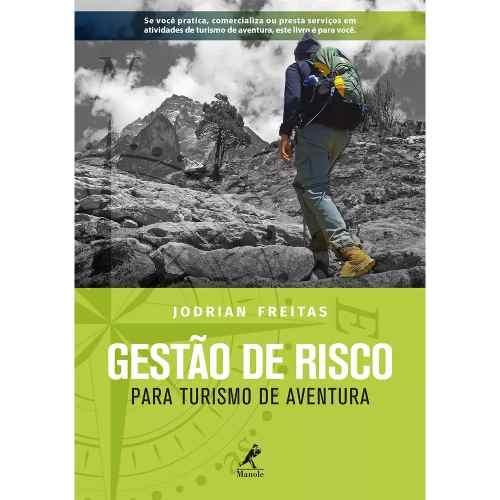 Livro Gestão De Risco Para Turismo De Aventura  - LIVRARIA ODONTOMEDI