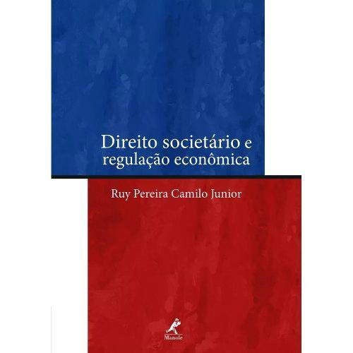 Livro Direito Societário E Regulação Econômica  - LIVRARIA ODONTOMEDI