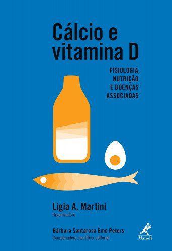 Cálcio E Vitamina D  - LIVRARIA ODONTOMEDI