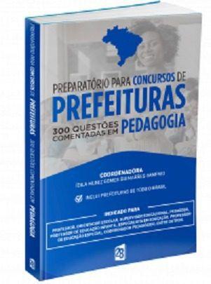 Livro 300 Questões Comentadas Pedagogia Preparatório Para Concursos  - LIVRARIA ODONTOMEDI