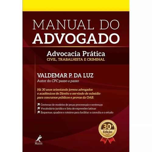 Manual Do Advogado Advocacia Prática Civil Trabalhista E Criminal  - LIVRARIA ODONTOMEDI