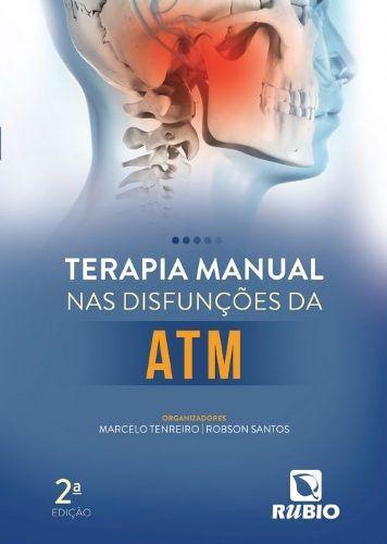 Livro Terapia Manual Nas Disfunções Da Atm  - LIVRARIA ODONTOMEDI