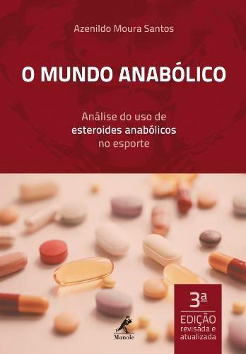 Livro O Mundo Anabólico  - LIVRARIA ODONTOMEDI
