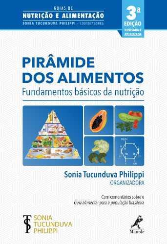 Pirâmide Dos Alimentos: Fundamentos Básicos Da Nutrição 2ªed  - LIVRARIA ODONTOMEDI