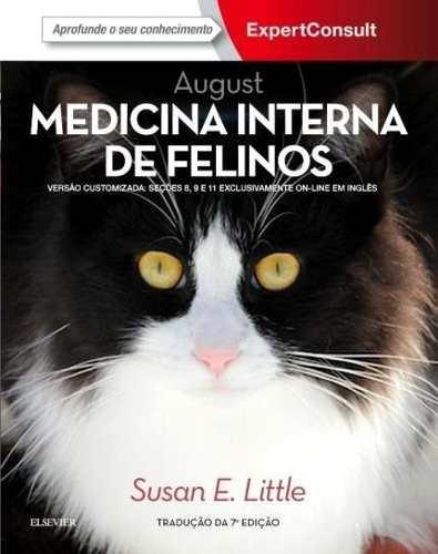 August Medicina Interna De Felinos  - LIVRARIA ODONTOMEDI