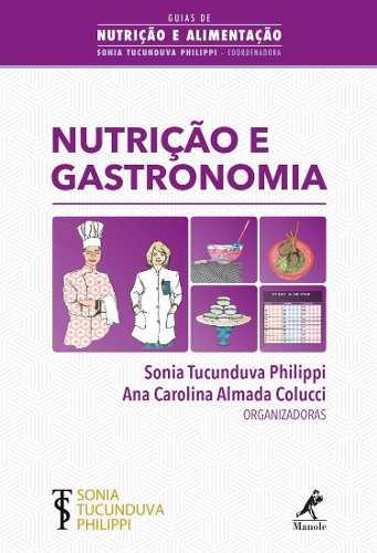 Nutrição E Gastronomia  - LIVRARIA ODONTOMEDI