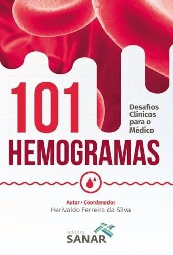 101 Hemogramas Desafios Clínicos Para O Médico  - LIVRARIA ODONTOMEDI