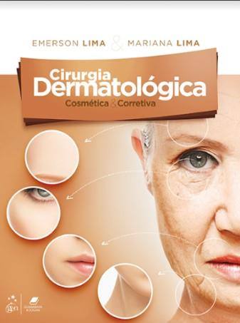Cirurgia Dermatológica Cosmética E Corretiva  - LIVRARIA ODONTOMEDI