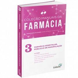 Coleção Manuais Da Farmácia Para Concursos E Residência(vols 1,2 & 3)  - LIVRARIA ODONTOMEDI