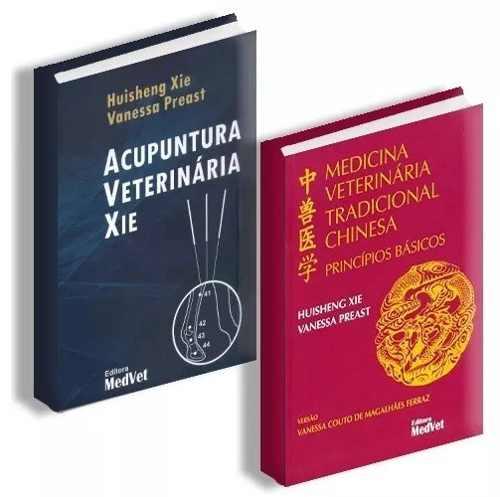 Combo Acupuntura Veterinária Xie E Medicina Veterinária Tradicional Cinesa  - LIVRARIA ODONTOMEDI