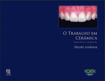 Combo O Trabalho Em Cerâmica, Folio I E Folio II  - LIVRARIA ODONTOMEDI