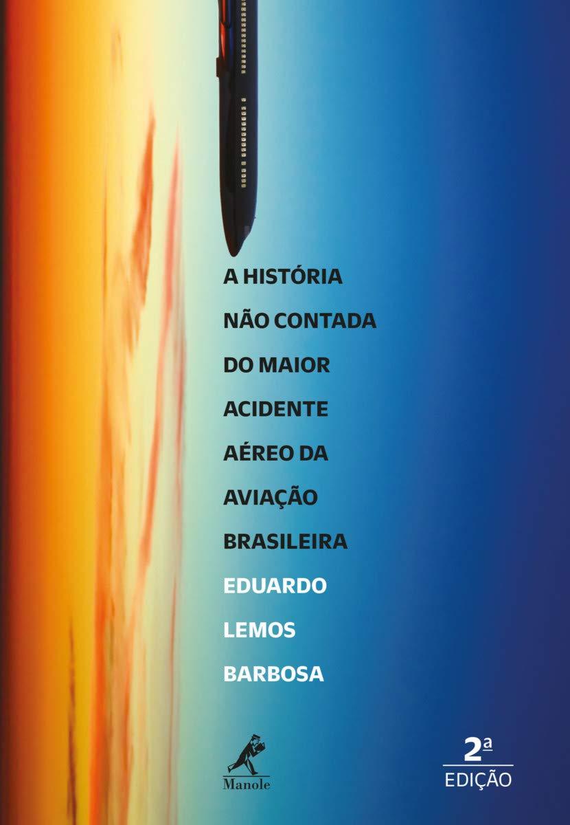 Livro A História Não Contada Do Maior Acidente Aéreo Da Aviação Brasileira  - LIVRARIA ODONTOMEDI