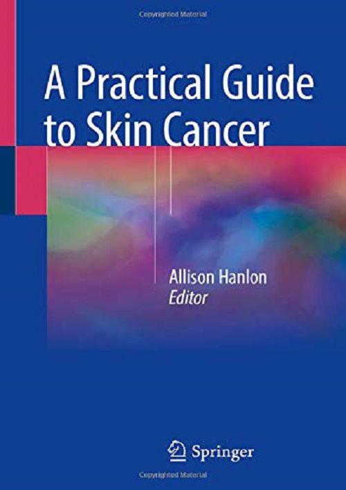 Livro A Practical Guide to Skin Cancer  - LIVRARIA ODONTOMEDI