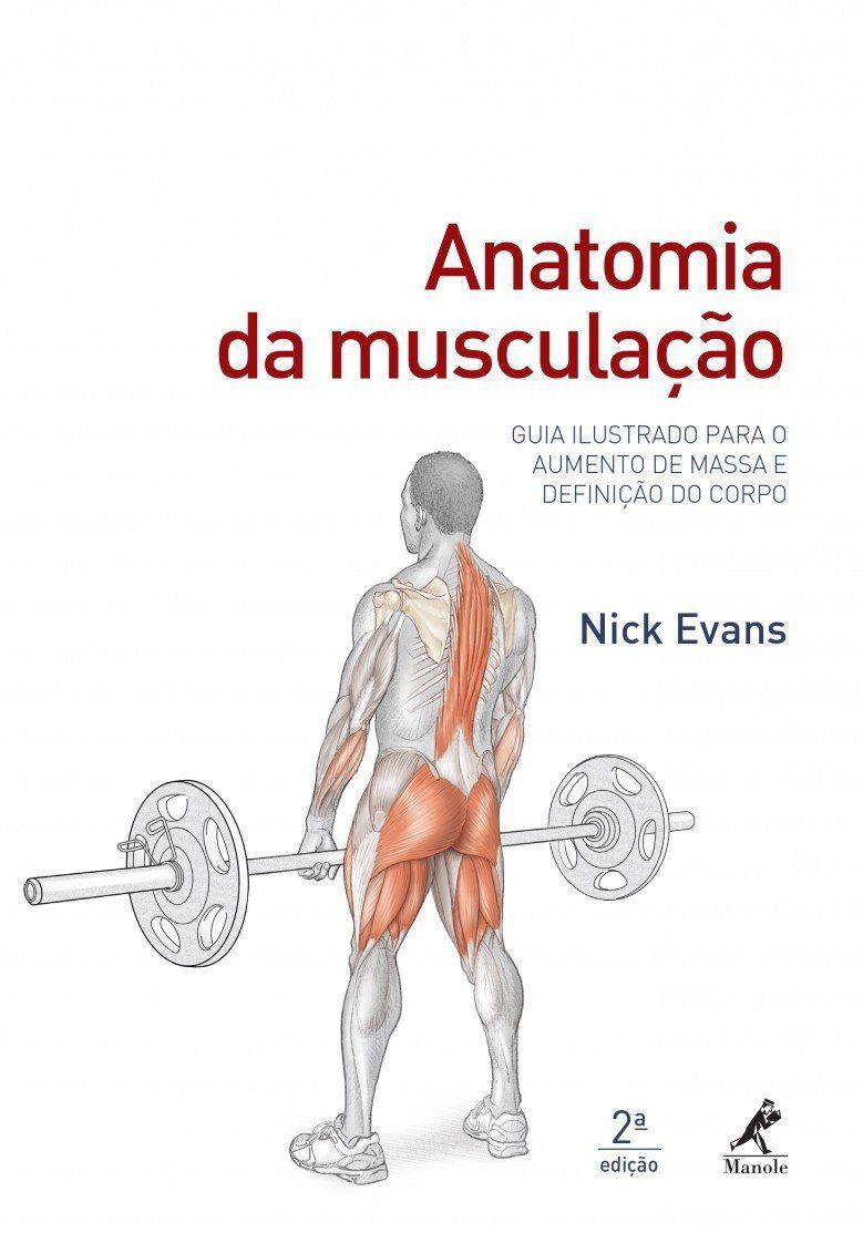 Livro Anatomia Da Musculação  - LIVRARIA ODONTOMEDI
