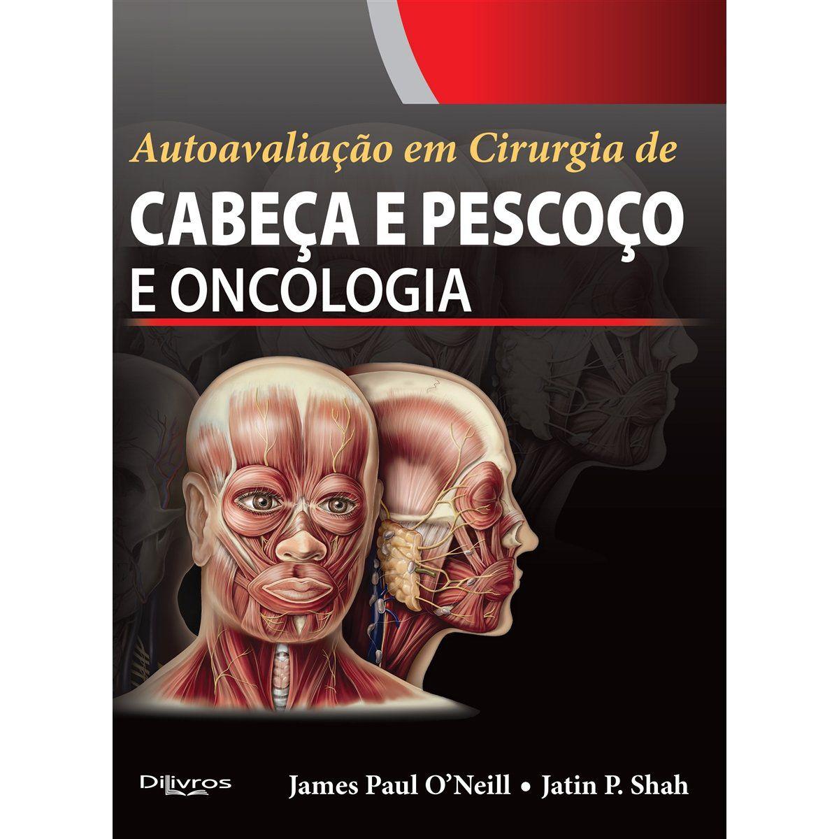Livro Autoavaliação Em Cirurgia De Cabeça E Pescoço E Oncologia  - LIVRARIA ODONTOMEDI