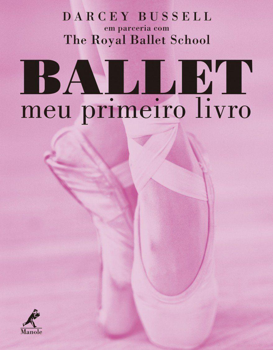 Livro Ballet Meu Primeiro  - LIVRARIA ODONTOMEDI