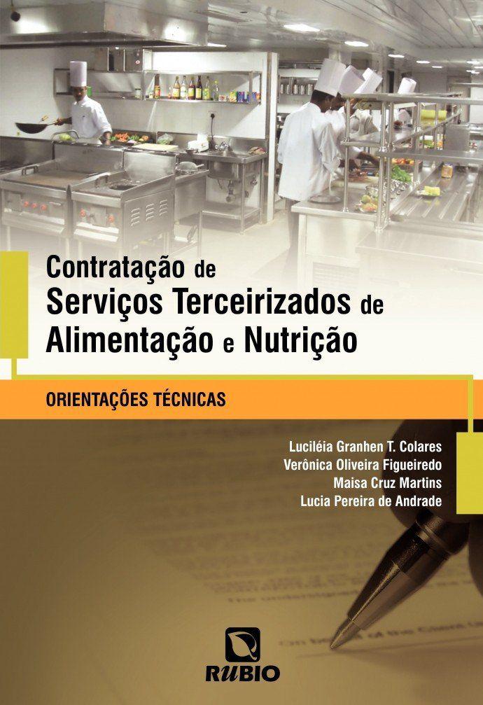 Livro Contratação De Serviços Terceirizados De Alimentação E Nutri  - LIVRARIA ODONTOMEDI