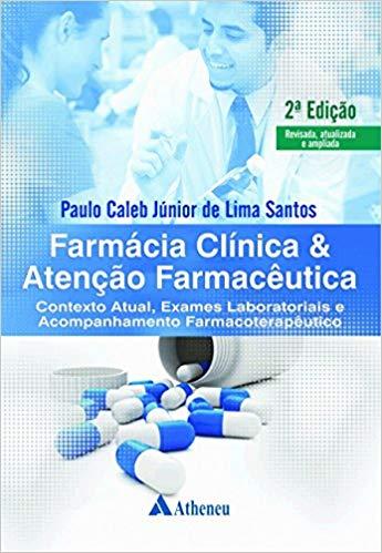 Livro Farmácia Clínica E Atenção Farmacêutica  - LIVRARIA ODONTOMEDI