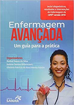 Livro Enfermagem Avançada Um Guia Para A Prática  - LIVRARIA ODONTOMEDI