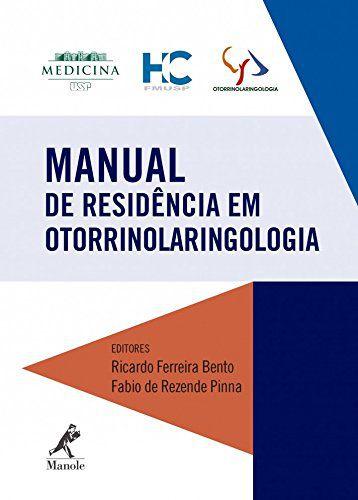 Livro Manual De Residência Em Otorrinolaringologia  - LIVRARIA ODONTOMEDI