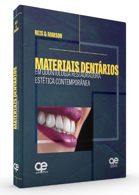 Livro Materiais Dentários ? Em Odontologia Restauradora Estética Contemporânea  - LIVRARIA ODONTOMEDI