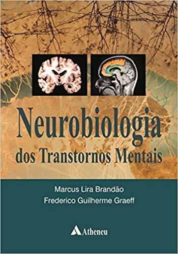 Livro Neurobiologia dos Transtornos Mentais  - LIVRARIA ODONTOMEDI