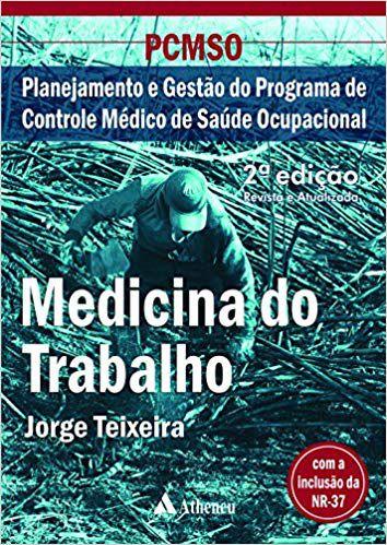 Livro PCMSO - Medicina do Trabalho  - LIVRARIA ODONTOMEDI