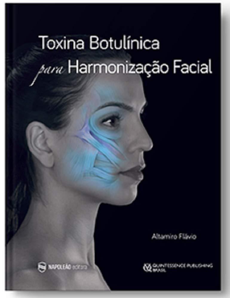 Livro Toxina Botulínica Para Harmonização Facial  - LIVRARIA ODONTOMEDI