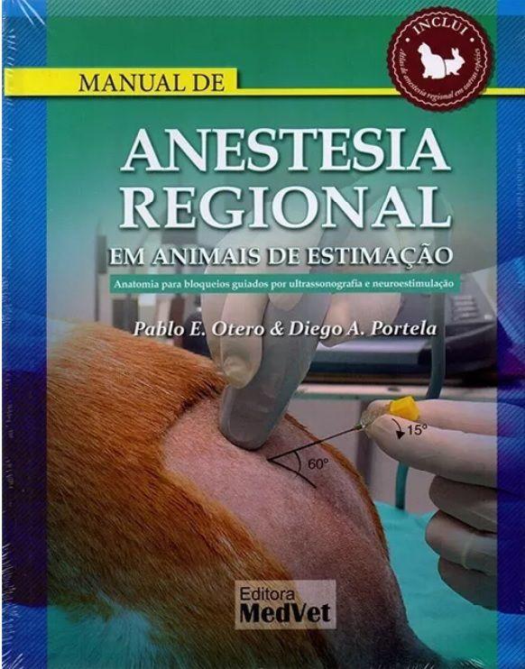 Livro Manual De Anestesia Regional Em Animais De Estimação  - LIVRARIA ODONTOMEDI