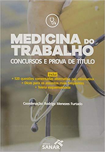 Livro Medicina Do Trabalho - Preparatório Para Concursos E Prova De Título