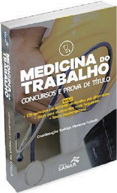 Medicina do Trabalho - Preparatório para Concursos e Prova de Título  - LIVRARIA ODONTOMEDI