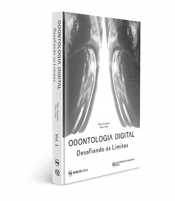 Livro Odontologia Digital Desafiando Os Limites  - LIVRARIA ODONTOMEDI