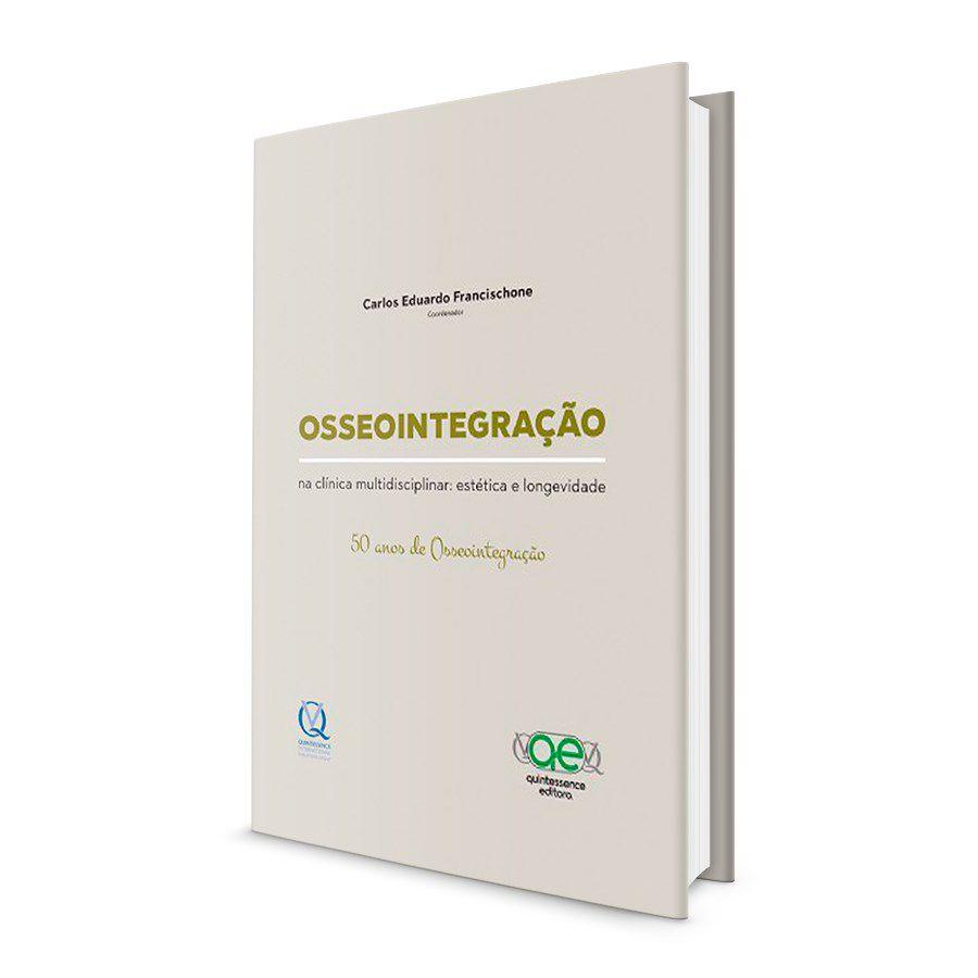 Livro Osseointegração Na Clínica Multidisciplinar - Francischone  - LIVRARIA ODONTOMEDI